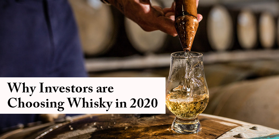 Why Investors are Choosing Whisky in 2020