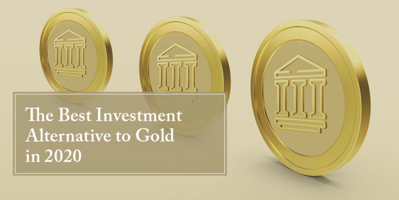The Best Investment Alternative to Gold in 2020