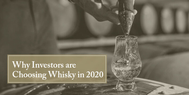 Investors are Choosing Whisky in 2020
