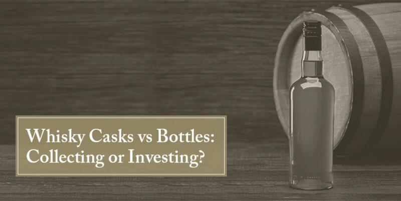 Whisky casks Vs Bottles