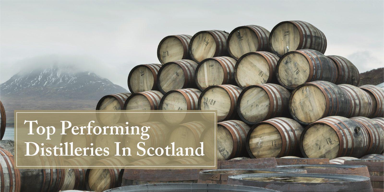 Top performing distilleries In Scotland