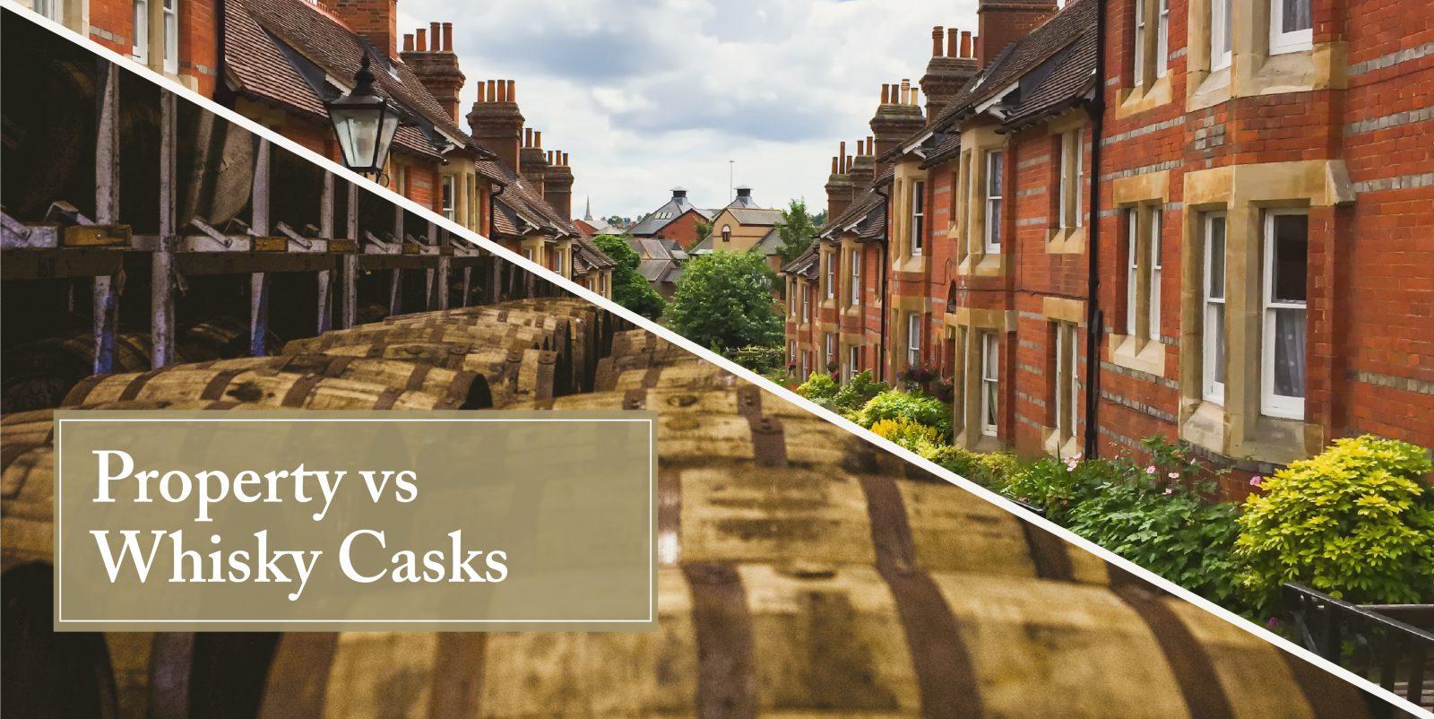 Whisky cask investment vs. property
