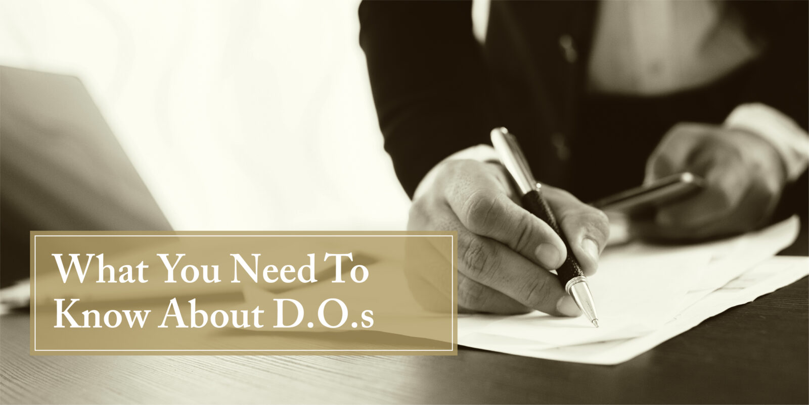 What is a D.O. and do I need one?