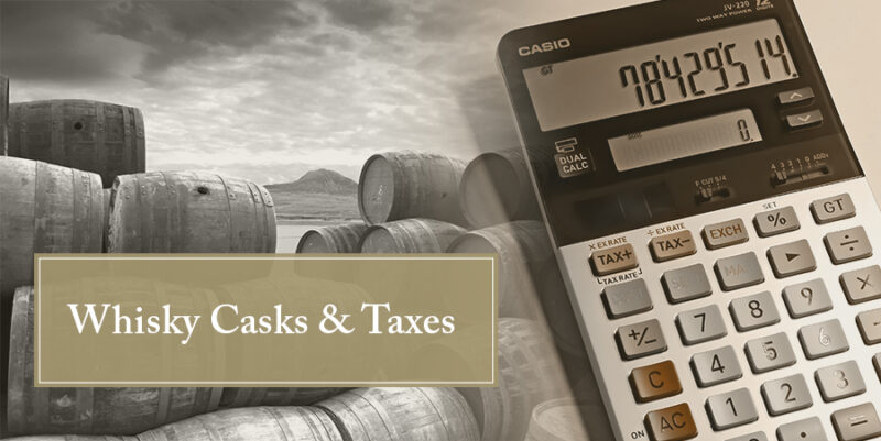 Taxes and whisky cask investment